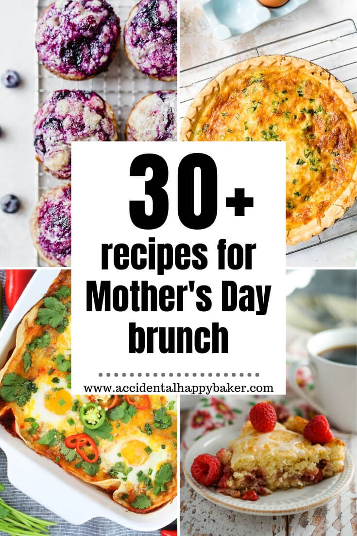 Over 30 tried and true recipes that are easy to make and perfect for Mother's Day Brunch.
