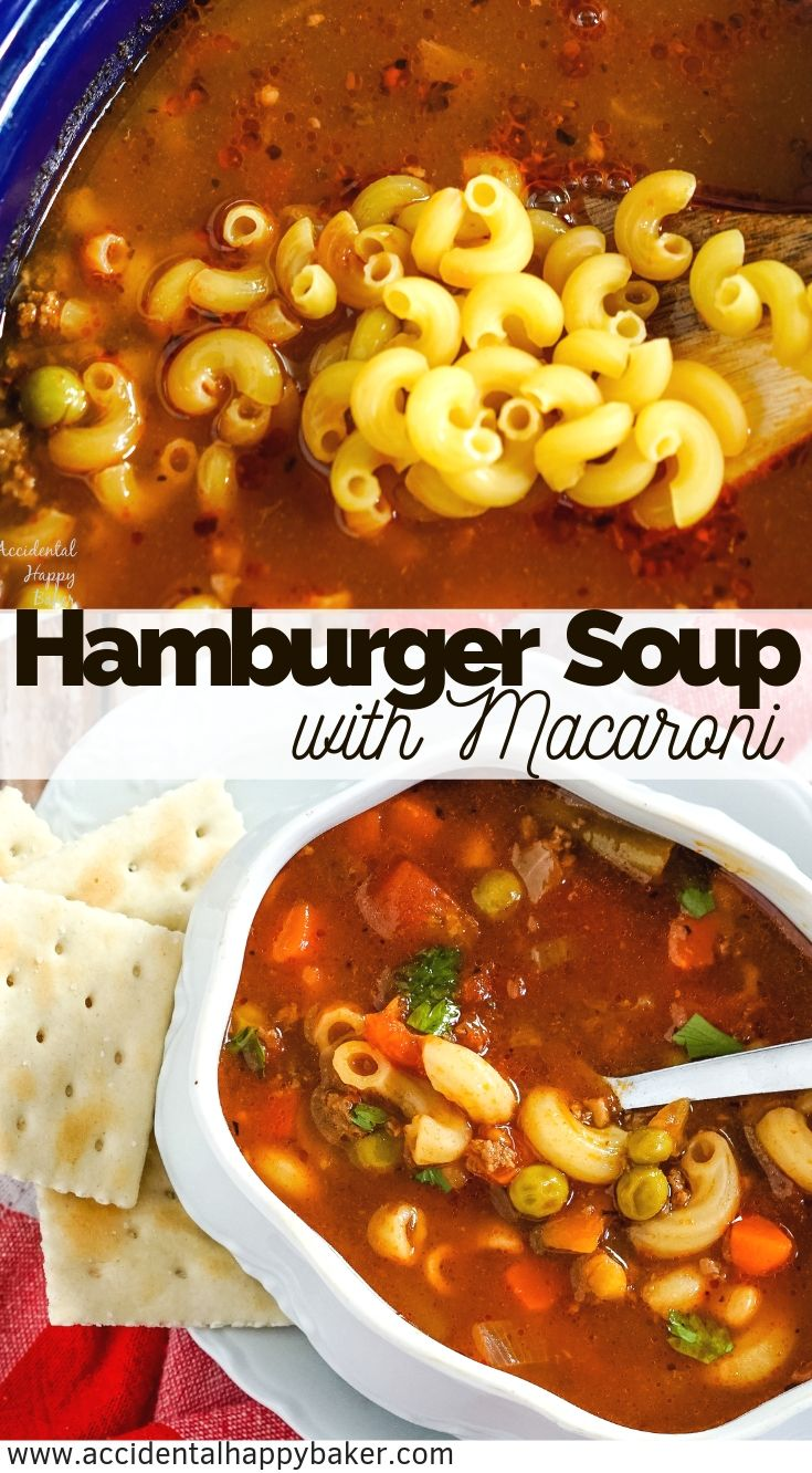 Hamburger macaroni soup takes budget friendly ingredients and turns them into a rich and satisfying hearty soup in less than 30 minutes. #hamburgersoup #hamburgermacaronisoup #macaronisoup #souprecipe #accidentalhappybaker
