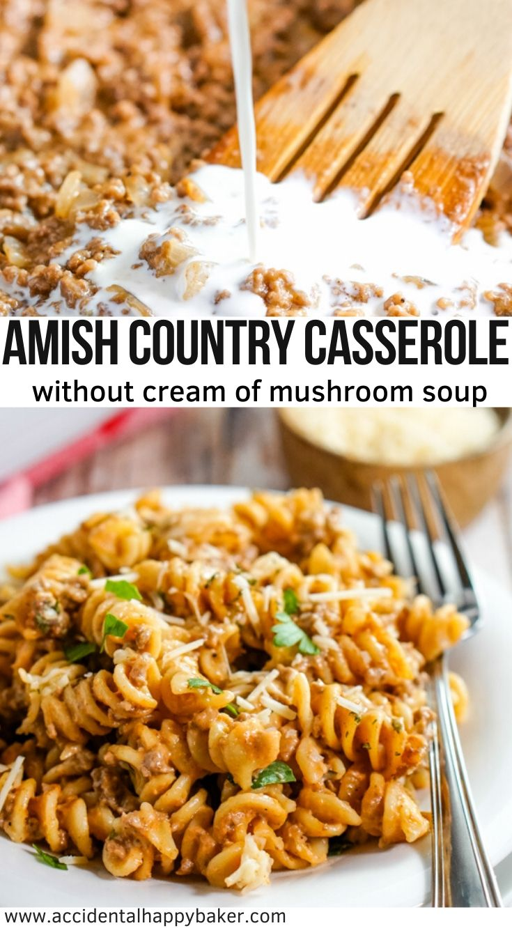 Amish Country Casserole is an easy, filling and budget friendly meal made with ground beef, noodles, an easy homemade sauce (without cream of mushroom soup) and topped off with Parmesan cheese. #amishcountrycasserole #groundbeefrecipe #weeknightcooking #accidentalhappybaker