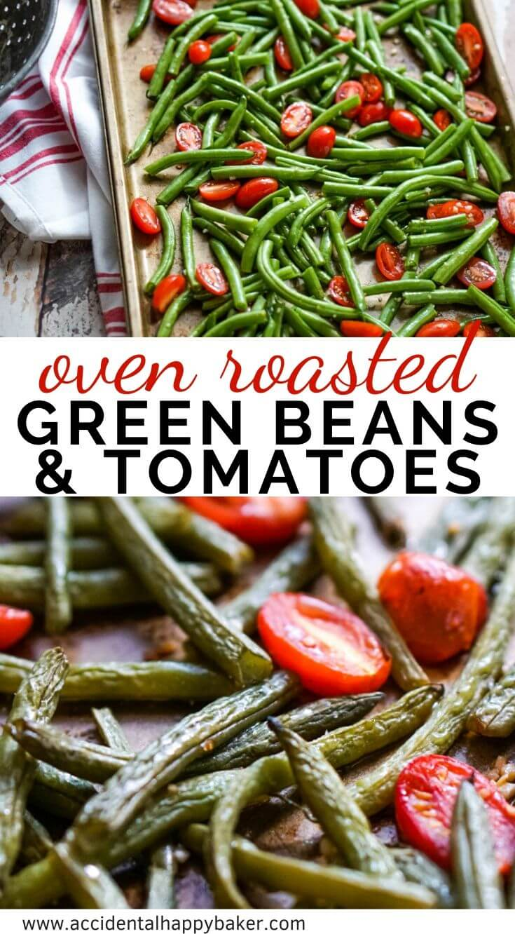 Roasted green beans and tomatoes makes a beautiful vegetable dish. Simple seasonings of olive oil, salt, and pepper let these veggies natural flavors shine.